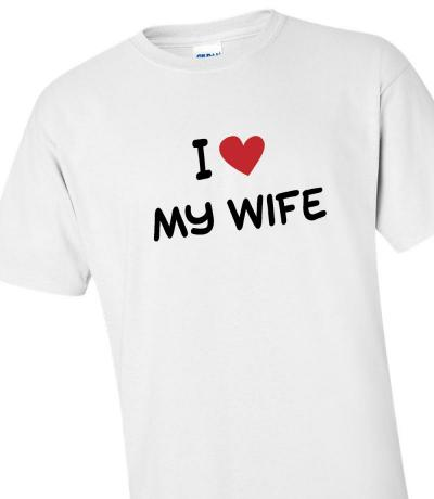 I love my wife printed t-shirt