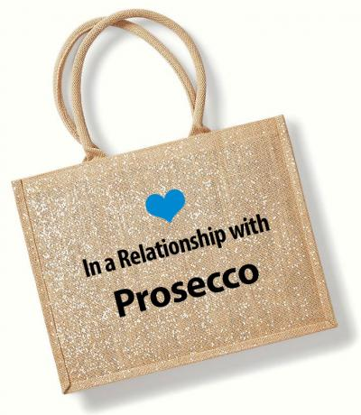 In a Relationship with Prosecco Printed Jute Bag