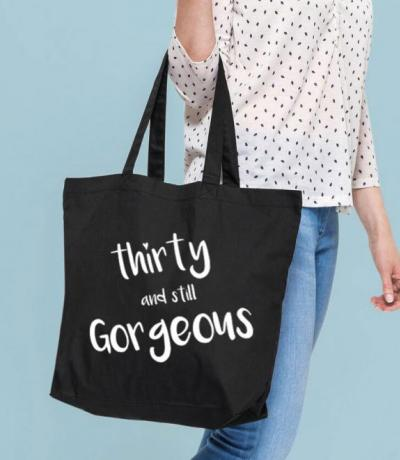 thirty and still gorgeous tote bag