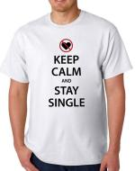 'Keep Calm & Stay Single' T-shirt
